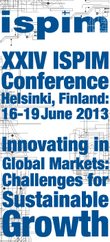 XXIV ISPIM Conference, 16-19 June 2013, Helsinki, Finland: Innovating in Global Markets: