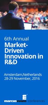 6th Annual Market-Driven Innovation in R&D, Amsterdam November 2016