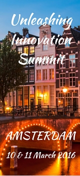 Unleashing Innovation Summit, Amsterdam, 10 - 11 March, 2016
